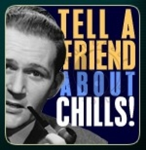 gallery/chills-tell-a-friend